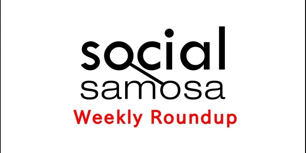 social samosa weekly round up