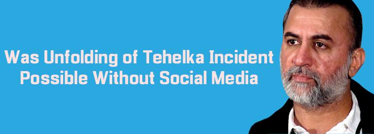 Tehelka social media