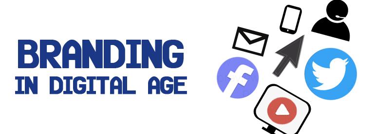 Branding Digital Age