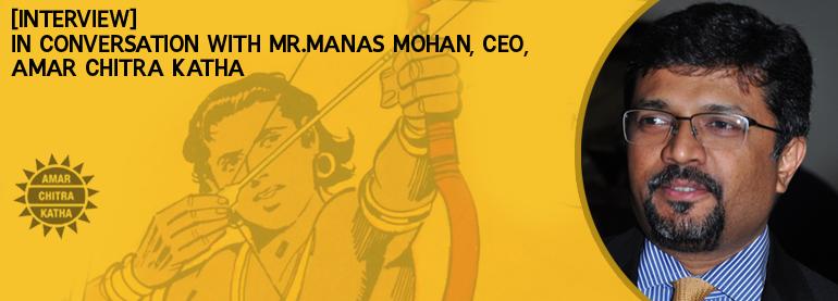 Amar Chitra Katha Manas Mohan Interview