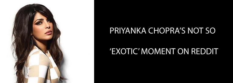 Priyanka chopra reddit