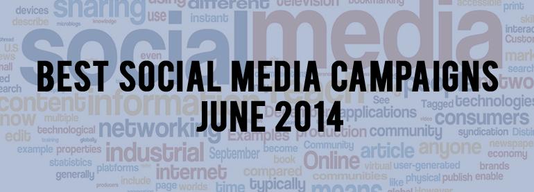 Social media campaigns june