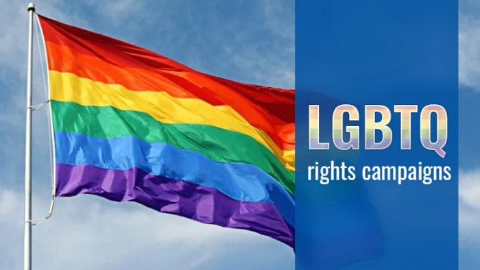 LGBTQ rights campaigns