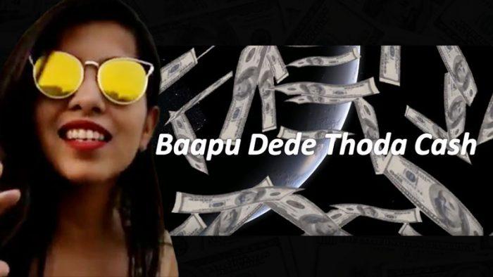 Baapu Dede Thoda Cash