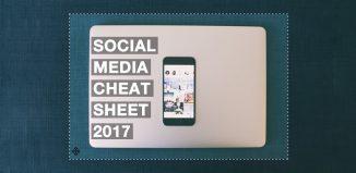 Social Media Cheat Sheet 2017