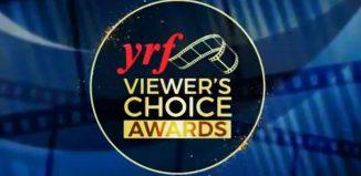 YRF Viewers Choice Awards
