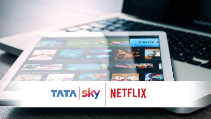 Tata Sky and Netflix