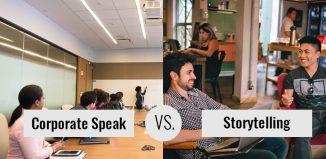 Storytelling VS. Corporate Speak