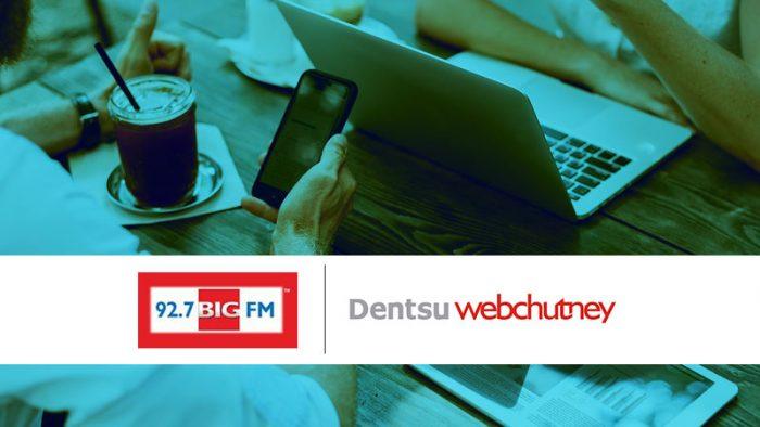 Dentsu Webchutney BIG FM Mumbai Digital duties
