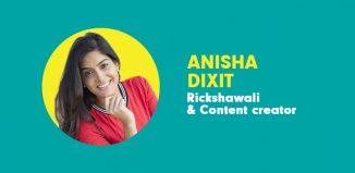 Anisha Dixit aka Rickshawali