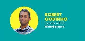 Robert Godinho- CEO and Founder at WhiteBalance