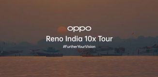 Oppo Reno India 10x tour campaign