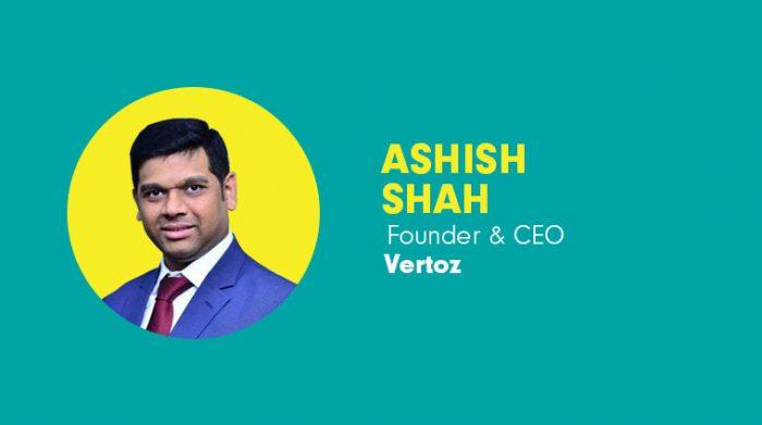 Ashish Shah, CEO and Founder Vertoz