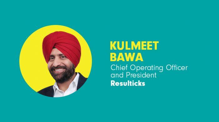 Resulticks brings onboard Kulmeet Bawa as Chief Operating Officer and President