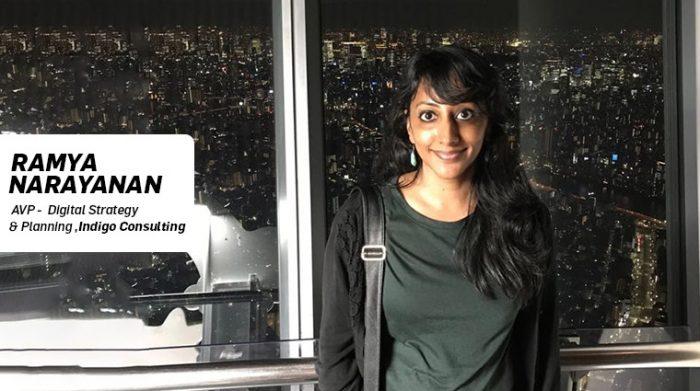 Ramya Narayanan- AVP Digital Strategy And Planning at Indigo Consulting