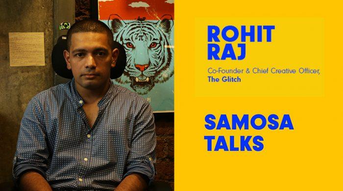 Rohit Raj- CCO and Cofounder, The Glitch