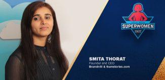 Smita Thorat- Founder & CEO - Brandniti & 9amstories.com