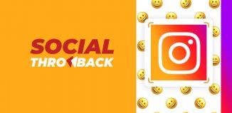 Instagram 2019- Social Throwback