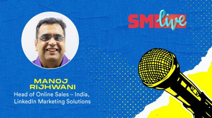 Manoj Rijhwani Linkedin Marketing