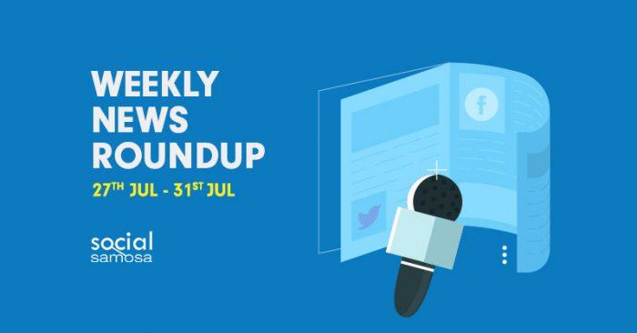 social media news july week 5