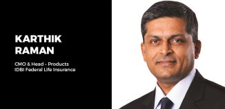 Karthik Raman, CMO & Head – Products, IDBI Federal Life Insurance