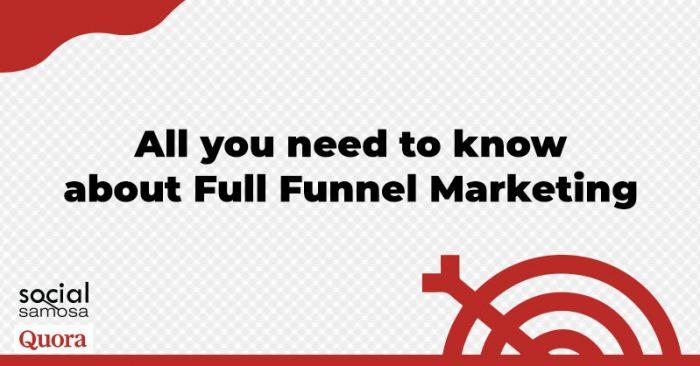 full-funnel marketing