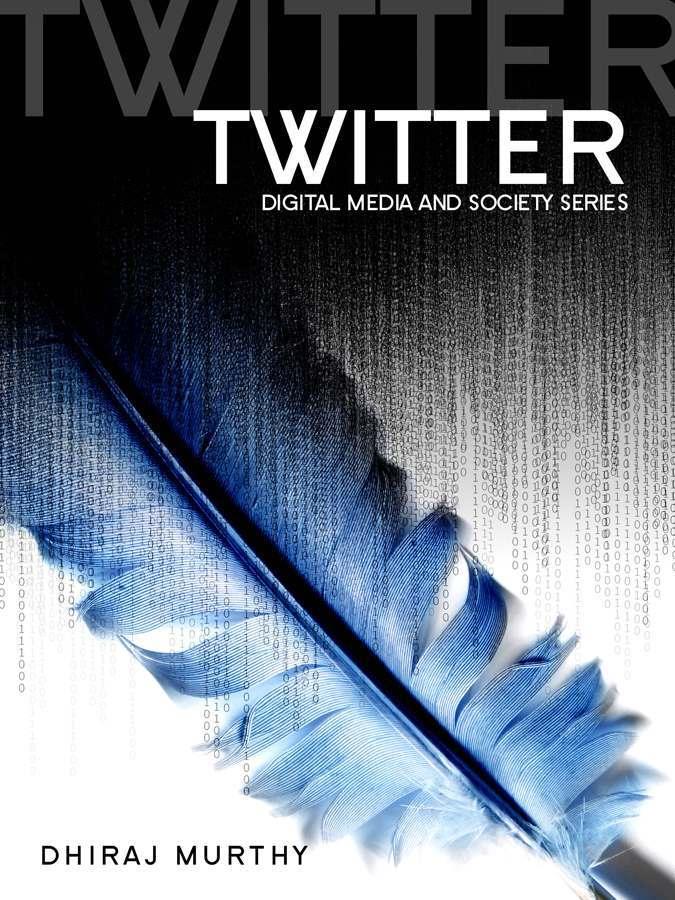 Twitter Dhiraj Murthy