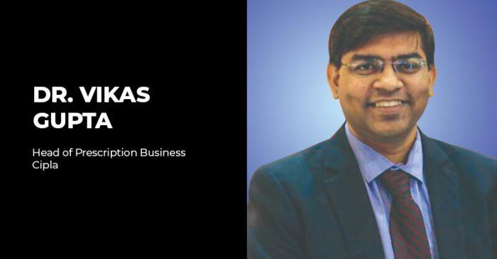Dr Vikas Gupta Cipla Interview