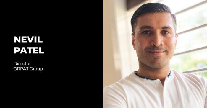 Nevil Patel Director,ORPAT Group