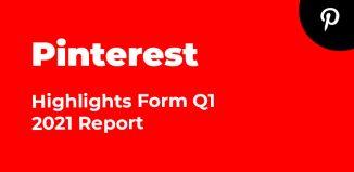 Pinterest Q1 2021