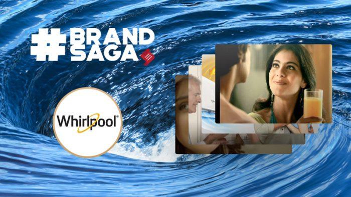 Whirlpool India advertising journey