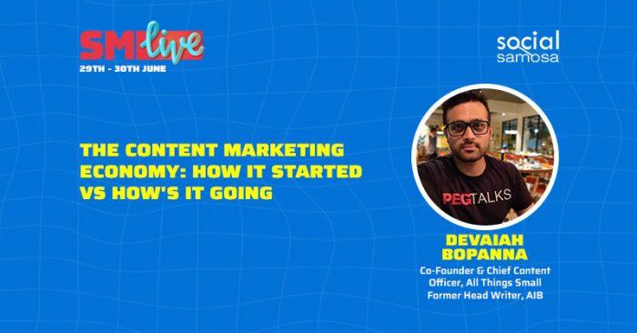 content marketing economy Devaiah Bopanna